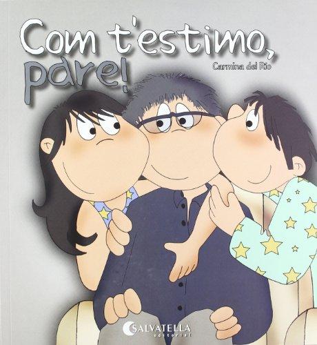 Com t'estimo, pare!: Avui es un dia especial 4 por Carmina Del Rio Galve