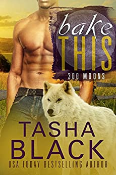 Bake This! (300 Moons #5) by [Black, Tasha]