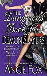 The Dangerous Book for Demon Slayers (Biker Witches Mystery 2) (English Edition)