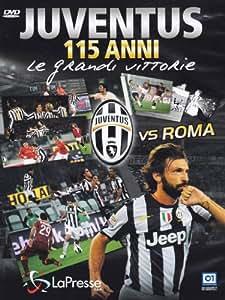 Juventus Vs Roma [Italian Edition]
