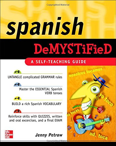 Spanish Demystified: A Self -Teaching Guide por Jenny Petrow