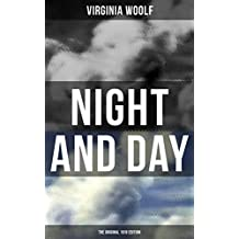 NIGHT AND DAY (The Original 1919 Edition)