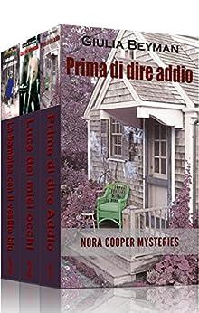 Nora Cooper Mysteries - Raccolta #1: Ebook 1 - 2 - 3 di [Beyman, Giulia]