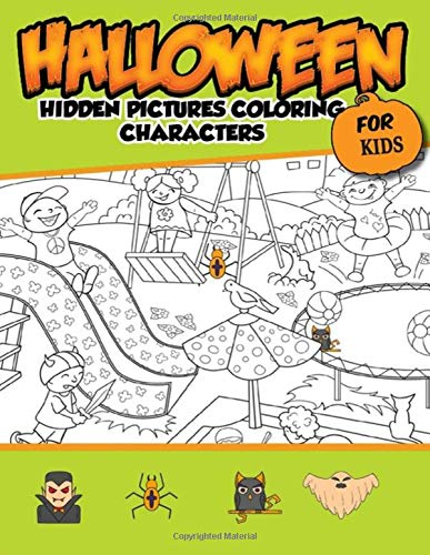 Halloween Hidden Pictures Coloring Charaters For Kids: Hidden Pictures For Childrens
