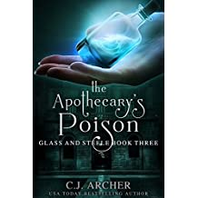The Apothecary's Poison (Glass and Steele Book 3) (English Edition)