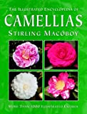 The Illustrated Encyclopedia of Camellias