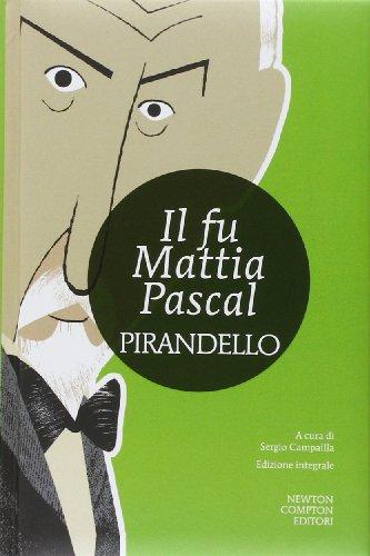 Il fu Mattia Pascal. Ediz. integrale (I MiniMammut)