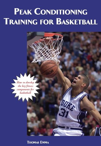 Peak Performance Training for Basketball (Art & Science of Coaching) por Thomas Emma