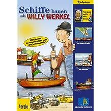 Willy Werkel - Schiffe bauen mit Willy Werkel