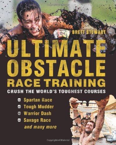 Obstacle Race Training by Brett Stewart (27-Nov-2012) Paperback