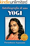 Autobiografia di uno Yogi (Ricerca in...