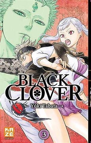 Art Machine - Black Clover, Tome 3 : Rassemblement à