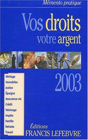 Vos droits, votre argent 2003
