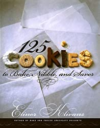 125 Cookies to Bake, Nibble, and Savor by Elinor Klivans (1998-09-08)