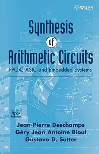 Preisvergleich Produktbild Synthesis of Arithmetic Circuits: FPGA,  ASIC and Embedded Systems