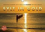 Emotionale Momente: Sylt in Gold. (Wandkalender 2018 DIN A4 quer): Die Insel Sylt hat den schönsten Sonnenuntergang, so die Meinung aller ... 14 ... Orte) [Kalender] [Apr 01, 2017] Gerlach, Ingo