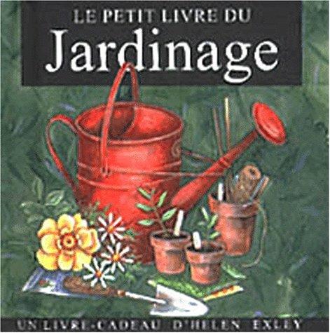 Le Petit Livre Du Jardinage [Pdf/ePub] eBook