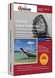 Imparare il thailandese (A1-C2): Pacchetto completo della lingua thailandese. Software per Windows e Linux. Corso base + corso avanzato + glossario tecnico di thailandese uniti in un unico corso