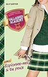 gallagher academy tome 2 espionne moi si tu peux de ally carter 15 janvier 2014 poche