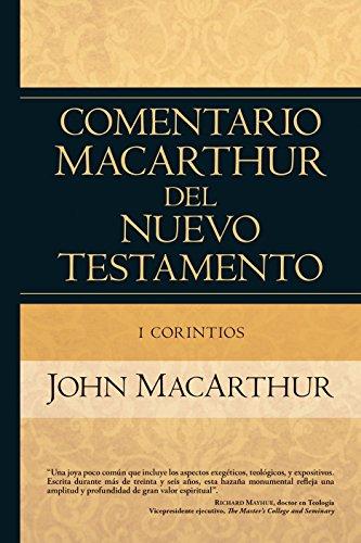 1 Corintios (Comentario MacArthur del N.T.) por John MacArthur