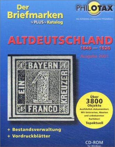 Der Briefmarken+Plus+Katalog Altdeutschland 2001, 1 CD-ROM 1849-1920. Für Windows 9x/NT/2000. Mit...