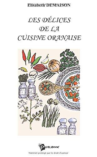 Les Delices de la Cuisine Oranaise