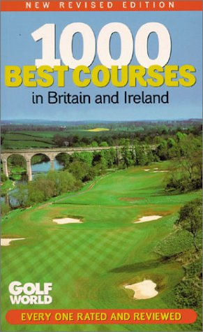 1000 Best Courses in Britain and Ireland
