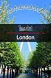 Time Out London City Guide with Pull-Out Map (Travel Guide) (Time Out Guides)