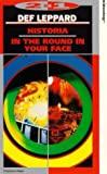 Def Leppard: Historia/In The Round In Your Face [VHS]