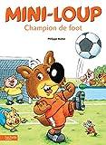 Mini-Loup - Champion de foot