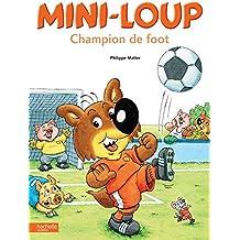 Mini-Loup champion de foot