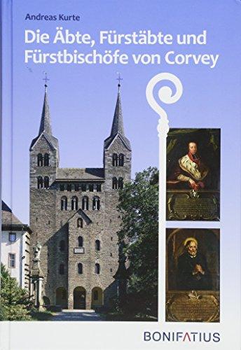 Die Äbte, Fürstäbte und Fürstbischöfe von Corvey