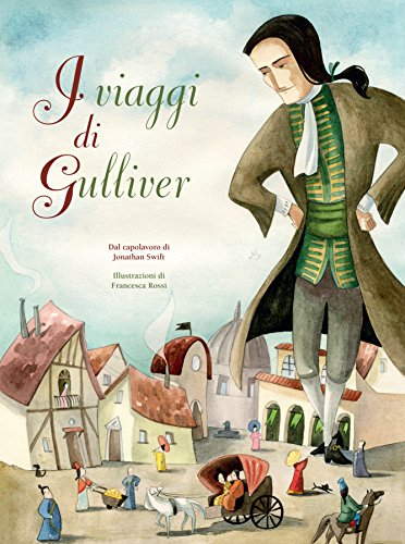 I viaggi di Gulliver da Jonathan Swift