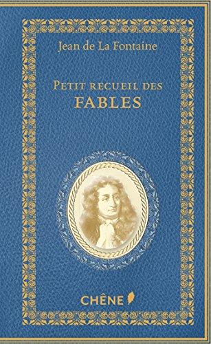 Petit recueil de Fables de La Fontaine par Jean de La Fontaine