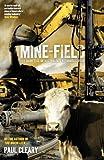 Mine-Field by Paul Cleary (2012-08-04)