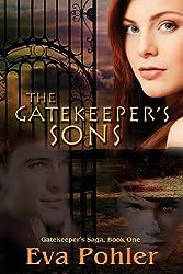 The Gatekeeper's Sons: Gatekeeper's Saga, Book One by Eva Pohler (2012-08-12)