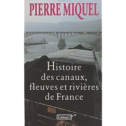 Histoire des canaux, fleuves et rivières de France
