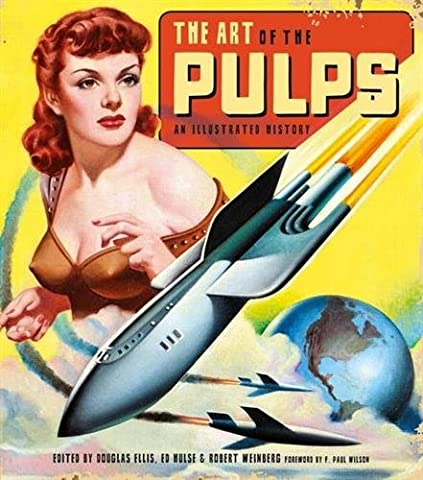 The Art of the Pulps: An Illustrated