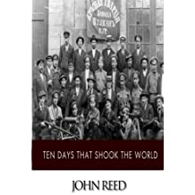Ten Days That Shook the World by John Reed (2014-09-11)