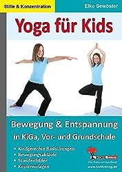 Yoga für Kids: Entspannungsübungen in KiGa & Grundschule