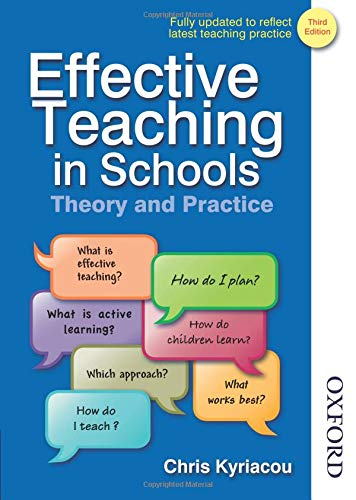 EFFECTIVE TEACHING IN SCHOOLS 3 EDN: Theory and Practice