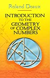 Introduction to the Geometry of Complex Numbers (Dover Books on Mathematics)