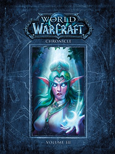 World Of Warcraft Chronicle Vol 3 por Vv.Aa.