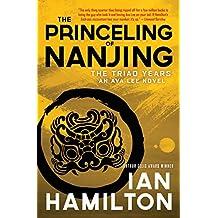 The Princeling of Nanjing: The Triad Years: An Ava Lee Novel