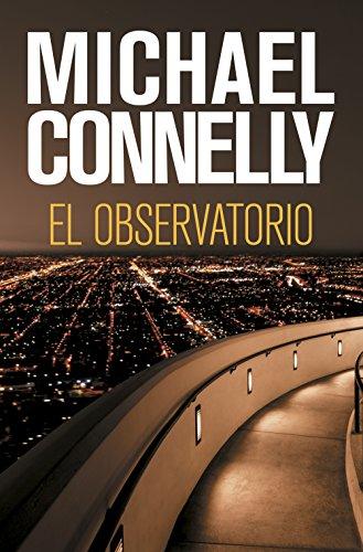 Portada del libro El observatorio de Michael Connelly