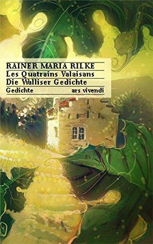 Les Quatrains Valaisans / Die Walliser Gedichte
