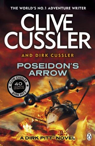 Poseidon's Arrow: Dirk Pitt #22 (Dirk Pitt Adventure Series) (English Edition)
