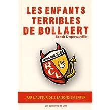 Les enfants terribles de Bollaert