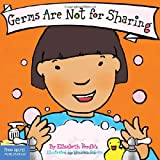 Best Behavior Board Book Series - Germs are Not for Sharing Review