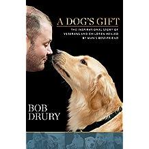 Dog's Gift, A